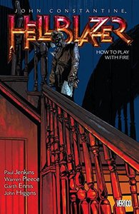 "John Constantine: Hellblazer Vol. 12 ""How to Play with Fire"""