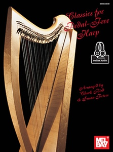 Classics for Pedal-Free Harp by Chuck Bird and Susan Peters