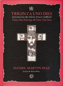 Triginta Uno Dies: Thirty-One Drawings, Thirty-One Days (Daniel Martin Diaz)