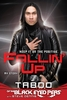 Keep it on the positive. Fallin` up. My story. Taboo of the Black Eyed Peas.
