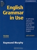 """English Grammar in Use with Answers"" by Raymond Murphy"