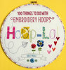 "Книга ""100 things to do with embroidery hoops"""