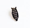 "The Owls are not What they Seem Lapel Pin - 1.25"" soft enamel, black silver, Twin Peaks inspired"