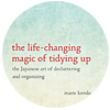 "Marie Kondo ""The Life-Changing Magic of Tidying Up"""
