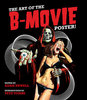 The Art of the B-Movie Poster!