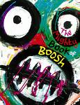 """The Mighty Book of Boosh"" Noel Fielding & Julian Barratt"