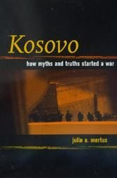 Kosovo.How myths and truths started a war
