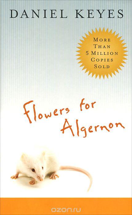 Слушать цветы для элджернона